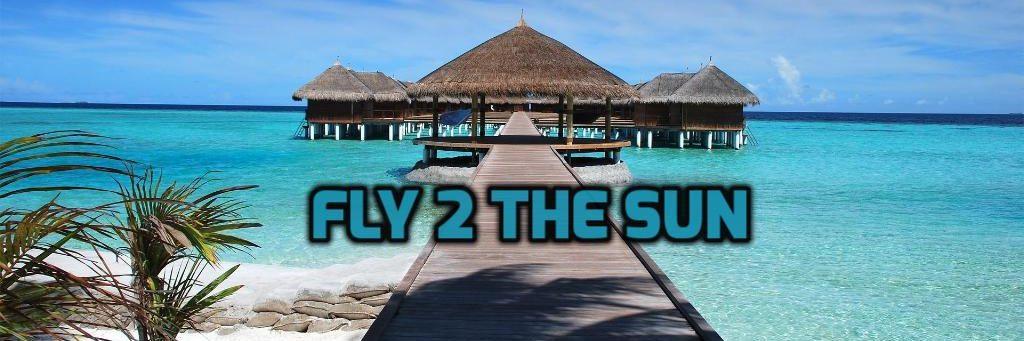 Fly 2 the Sun